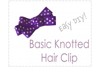 Basic Knotted Center Hair Bow Clip Tutorial