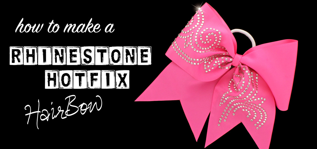 Rhinestone HotFix Cheer Bow Tutorial